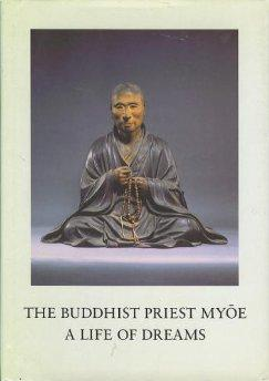 Buddhist Priest Myoe, The : A Life: Kawai, Hayao
