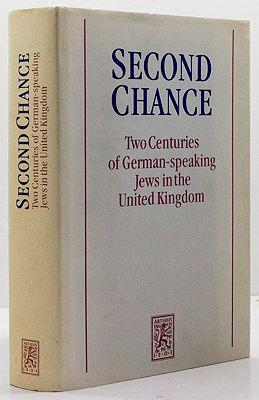 Second Chance: Two Centuries of German-speaking Jews: Carlebach, Julius