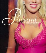 Pageant: The Beauty Contest: Lovegrove, Keith