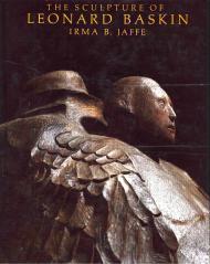 Sculpture of Leonard Baskin, The: Jaffee, Irma B.