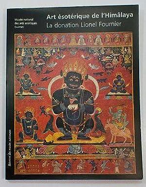 Art esoterique de L'Himalaya - Catalogue de la donation Lionel Fournier: Beguin, Gilles