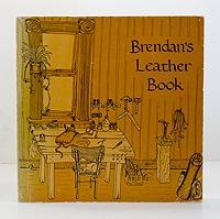 Brendan's Leather Book: Smith, Brendan