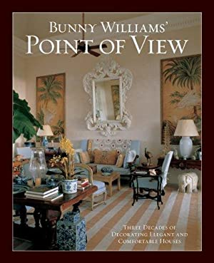 Bunny Williams' Point of View: Williams, Bunny