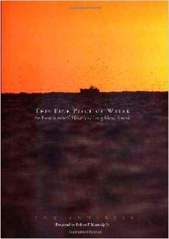 This Fine Piece of Water : An Environmental History of Long Island Sound: Andersen, Tom