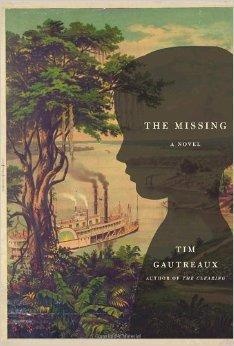 Missing, The: Gautreaux, Tim