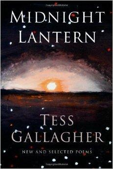 Midnight Lantern: New and Selected Poems: Gallagher, Tess