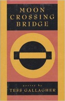 Moon Crossing Bridge: Gallagher, Tess