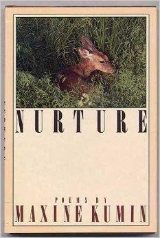 Nurture: Poems: Kumin, Maxine
