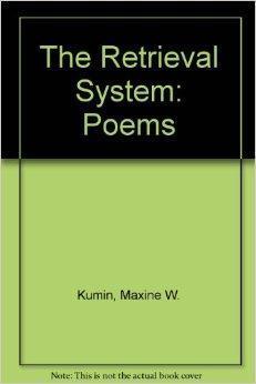 Retrieval System, The: Kumin, Maxine
