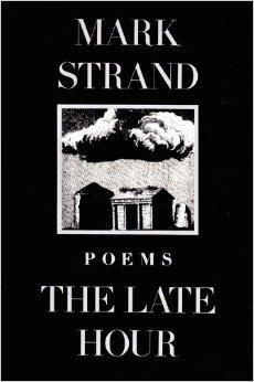 Late Hour, The: Strand, Mark