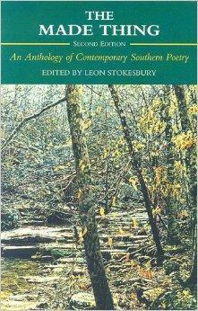 Made Thing, The : An Anthology of Contemporary Southern Poetry: LEON, STOKESBURY