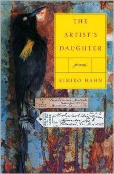 Artist's Daughter, The : Poems: Hahn, Kimiko