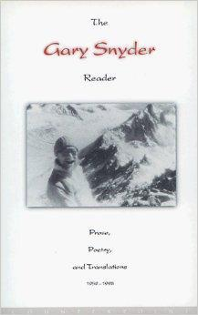 Gary Snyder Reader, The : Prose, Poetry and Translations 1952-1998: Snyder, Gary