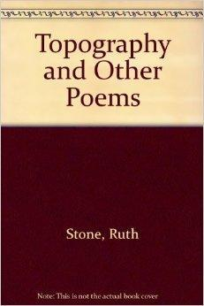 Topography and Other Poems: Stone, Ruth