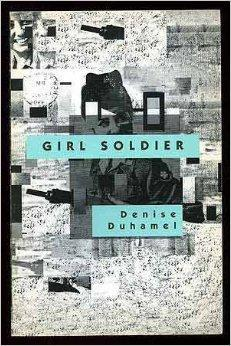 Girl Soldier: Duhamel, Denise