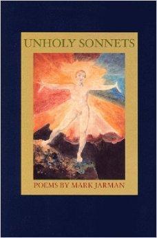 Unholy Sonnets: Jarman, Mark