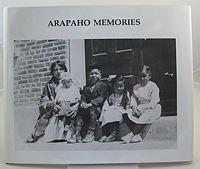 Arapaho Memories: Spoonhunter, Bob and Barbara Stoll-Sage