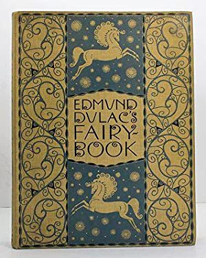 Edmund Dulac's Fairy Book: Fairy Tales of the Allied Nations: Dulac, Edmund