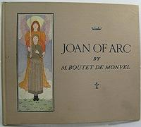Joan of Arc: De Monvel, M. Boutet