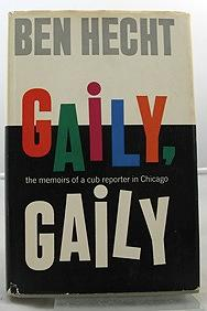 Gaily, Gaily: Hecht, Ben