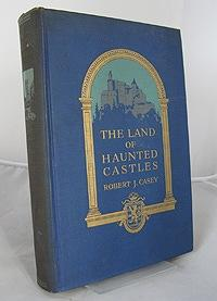Land of Haunted Castles, The: Casey, Robert J.