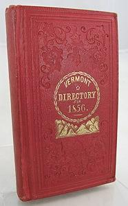 Vermont Directory and Commercial Almanac 1856, The: Atwater, W. W.