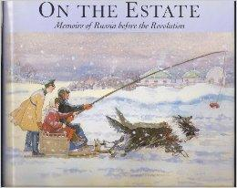 On the Estate: Memoirs of Russia Before the Revolution: Davydoff, Mariamna