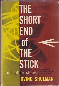 Short End of the Stick and Other Stories, The: Shulman, Irving