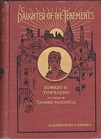 Daughter of the Tenements, A: Townsend, Edward W.