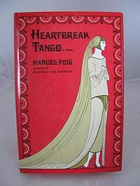 Heartbreak Tango: A Serial: Puig, Manuel