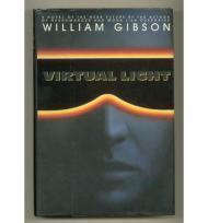 Virtual Light (Signed by author): Gibson, William