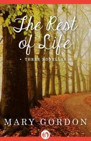 Rest of Life, The (Signed by author): Gordon, Mary