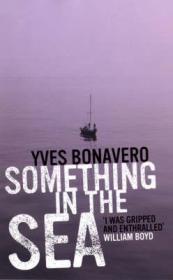 Something in the Sea: Bonavero, Yves