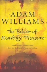 Palace of Heavenly Pleasure, The: Williams, Adam