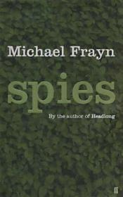 Spies : A Novel (Signed by author): Frayn, Michael
