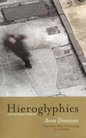 Hieroglyphics and Other Stories (Signed by author): Donovan, Anne