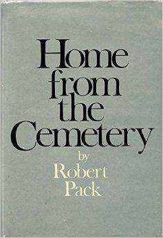 Home From the Cemetery: Pack, Robert