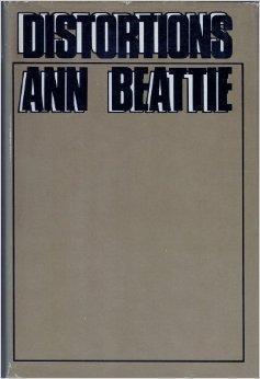 Distortions: Beattie, Ann