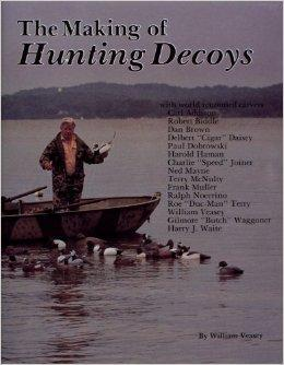Making of Hunting Decoys: Veasey, William