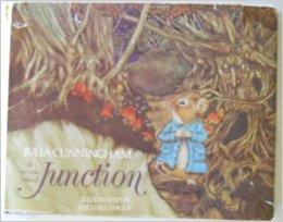 Mouse Called Junction, A (SIGNED WITH SKETCH): Cunningham, Julia and Michael Hague
