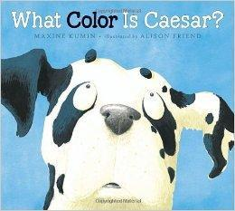 What Color Is Caesar?: Kumin, Maxine
