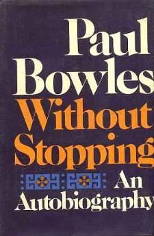 Without Stopping: Bowles, Paul