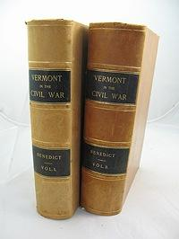Vermont in the Civil War: History of the Part Taken by the Vermont Soldiers & Sailors in the ...