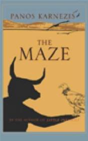 Maze, The: Karnezis, Panos