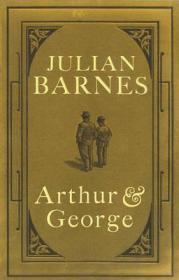 Arthur and George: Barnes, Julian