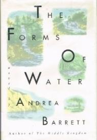 Forms of Water, The: Barrett, Andrea