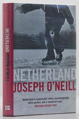Netherland: A Novel (SIGNED COPY): O'Neill, Joseph