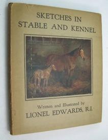 Sketches in Stable and Kennel: Edwards, Lionel