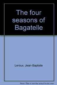 Four seasons of Bagatelle, The: Soye, Yves Le Floch