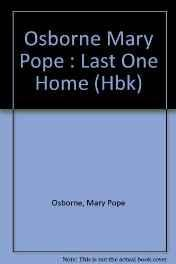 Last One Home (SIGNED COPY): Osborne, Mary Pope